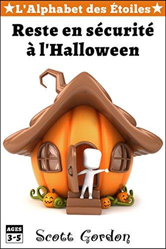 L'Alphabet des Étoiles : Reste en sécurité à l'Halloween (French Edition)]()