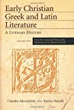 Early Christian Greek And Latin Literature: A Literary History (2 volume Set)