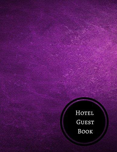 Hotel Guest Book: Hotel Reservation Log