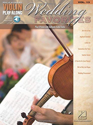 Wedding Favorites: Violin Play-Along Volume 13 (Hal Leonard Violin Play Along) ()