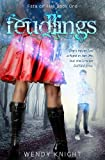 Feudlings, Wendy Knight, 148412507X