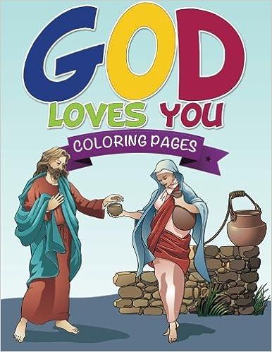 God Loves You Coloring Book Speedy Publishing Llc 9781634285698