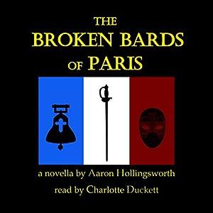 The Broken Bards of Paris Audiobook