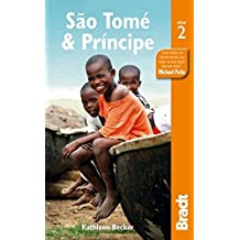 Sao Tome & Principe (Bradt Travel Guides) by Kathleen Becker (2014-09-16)