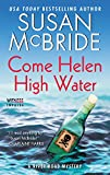 Come Helen High Water: A River Road Mystery (River Road Mysteries)
