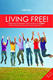 Living Free! Enjoying Freedom and Victory in Christ