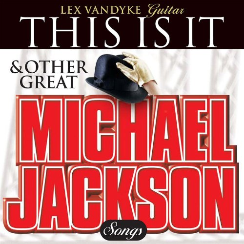 This Is It & Other Great Michael Jackson - Michael Lex