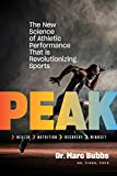 Peak: The New Science of Athletic Performance