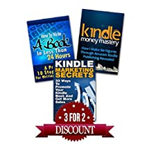 Kindle Publishing Box Set: How To Write A Book In Less Than 24 Hours, K Money Mastery & Kindle Marketing Secrets (Kindle Publishing, Kindle Marketing, Book Publishing, E-Book Publishing)