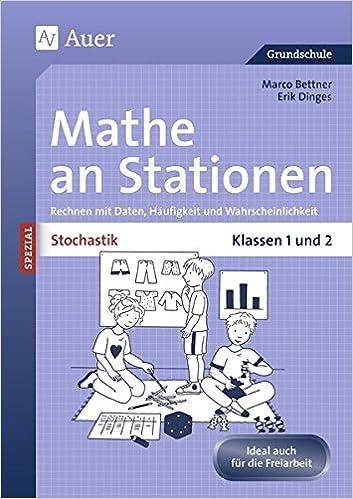 Stochastik an Stationen: Rechnen mit Daten, Häufigkeit und ...