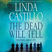 The Dead Will Tell: Kate Burkholder, Book 6 | Linda Castillo
