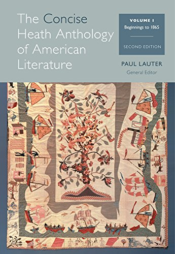 The Concise Heath Anthology of American Literature, Volume 1: Beginnings to 1865 (Heath Anthology of American Literature Series) by Brand: Cengage Learning