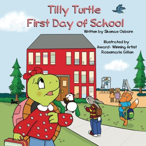 Download Tilly Turtle: First Day of School (Volume 1) ebook