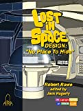 Lost in Space Design: 'No Place to Hide'