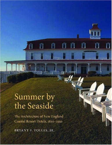 1950's Hotel (Summer by the Seaside: The Architecture of New England Coastal Resort Hotels, 1820-1950)