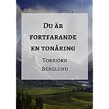 Du är fortfarande en tonåring (Swedish Edition)