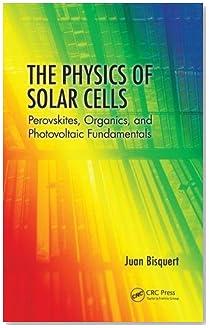 The Physics of Solar Cells: Perovskites, Organics, and Photovoltaic Fundamentals