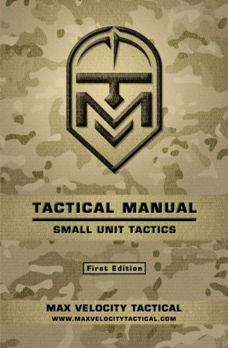 Tactical Manual: Small Unit Tactics cover