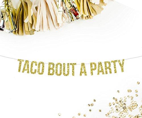 Taco Bout A Party Banner, Gold | wedding bachelorette party decorations taco nacho bar mexican cinco de mayo fiesta theme mustache sombrero cactus