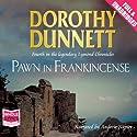 Pawn in Frankincense Hörbuch von Dorothy Dunnett Gesprochen von: Andrew Napier