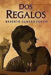 Dos regalos (Spanish Edition)