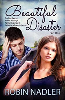 Beautiful Disaster (Family by Choice) by [Nadler, Robin]