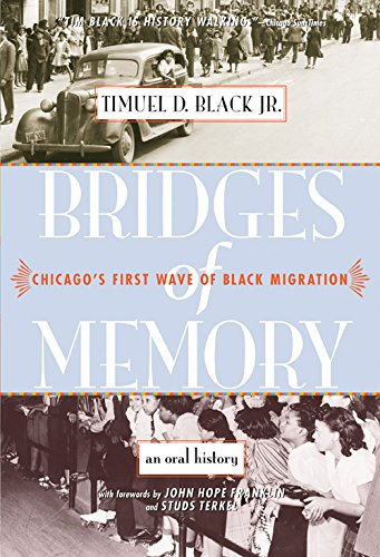 Books : Bridges of Memory: Chicago's First Wave of Black Migration (Chicago Lives)