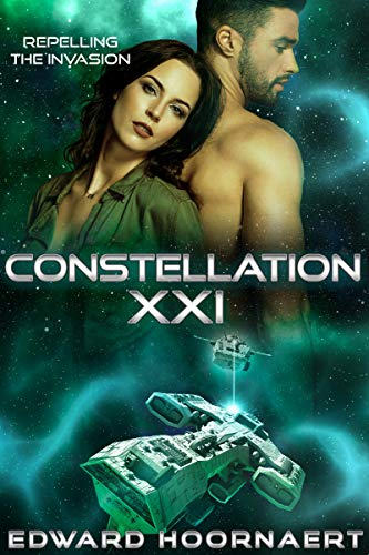 Constellation XXI (Repelling the Invasion Book 3)