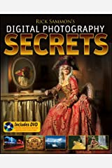 Rick Sammon's Digital Photography Secrets Kindle Edition