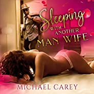 Sleeping with Another Man Wife