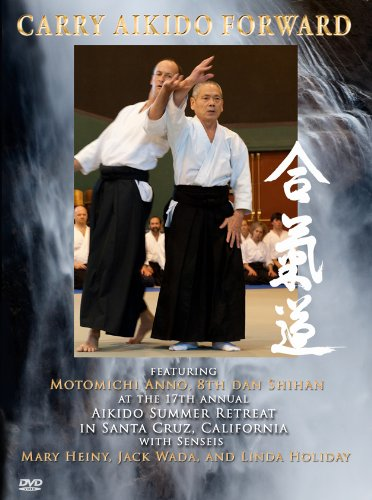 Carry Aikido Forward - DVD