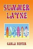Summer Layne, Carla Hester, 1436345901