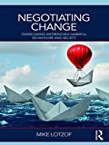 Negotiating Change: Overcoming Entrenched Harmful Behaviours and Beliefs