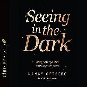 Seeing in the Dark Audiobook
