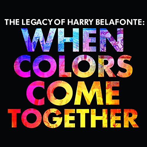 Harry Belafonte-The Legacy Of Harry Belafonte When Colors Come Together-CD-FLAC-2017-NBFLAC Download