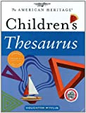 The American Heritage Children's Thesaurus, Paul Hellweg, 0618701664