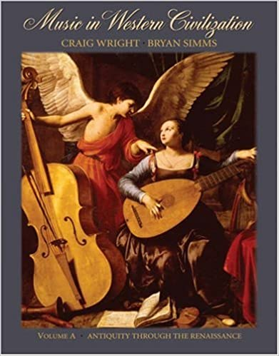 Book Music in Western Civilization: Volume A: Antiquity Through the Renaissance: v.A