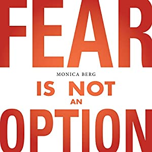 Fear Is Not an Option Audiobook