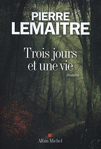 Trois Jours Et Une Vie  Edition Format Bestseller  French Edition