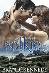 Selkie (The Selkie Trilogy)