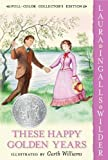 These Happy Golden Years (Little House) by Wilder, Laura Ingalls (2004) Paperback