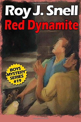 Red Dynamite (Boys Mystery Series, Book 19) pdf