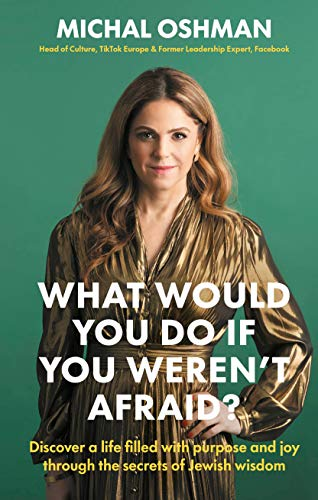 Book Cover: What Would You Do If You Weren't Afraid?: Discover a life filled with purpose and joy through the secrets of Jewish wisdom