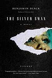 The Silver Swan: A Novel (Quirke Book 2)