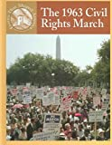 The 1963 Civil Rights March, Sabrina Crewe and Scott Ingram, 0836834119