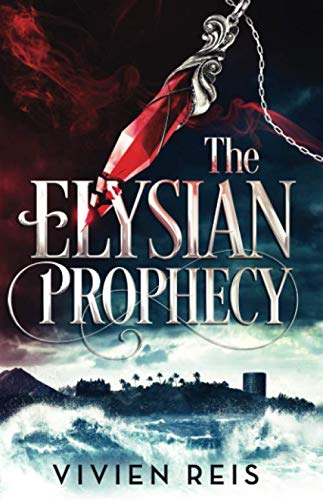 The Elysian Prophecy (The Deian Chronicles)
