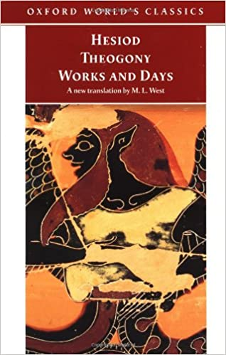 works and days by hesiod essay Hesiod, m l west hesiod, who lived in boetia in the late eighth century bc, is one of the oldest known, and possibly the oldest of greek poets his theogony contains a systematic genealogy of the gods from the beginning of the world and an account of the struggles of the titans.