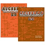 Algebra 2: A Teaching Textbook 2.0