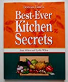 Bottom Line's Best-Ever Kitchen Secrets, Joan Wilen and Lydia Wilen, 088723478X