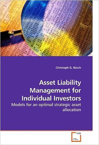Amazon com: Asset Liability Management for Individual Investors